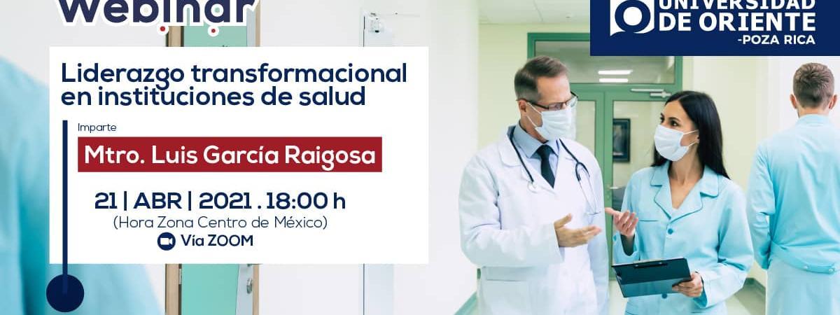 """WEBINAR """"Liderazgo transformacional en instituciones de salud""""."""
