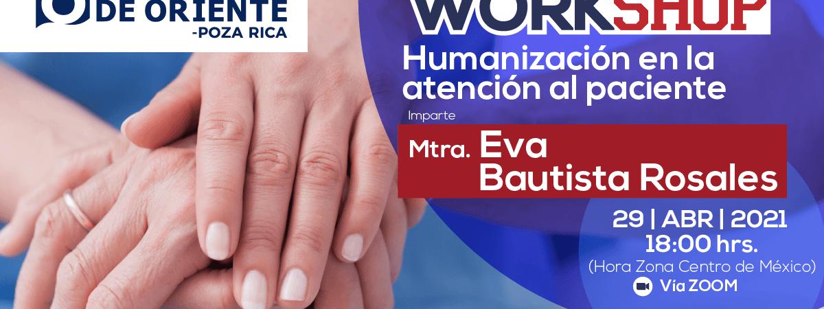 """WORKSHOP """"Humanización en la atención al paciente""""."""
