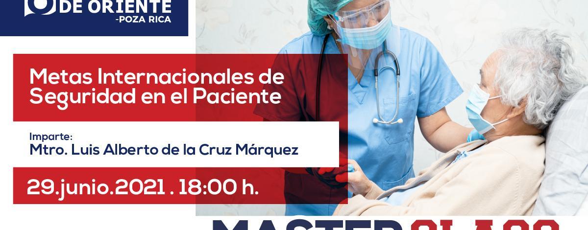 Metas Internacionales de seguridad en el paciente