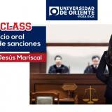 """MASTERCLASS """"ETAPA DEL JUICIO ORAL Y EJECUCIÓN DE SANCIONES"""""""