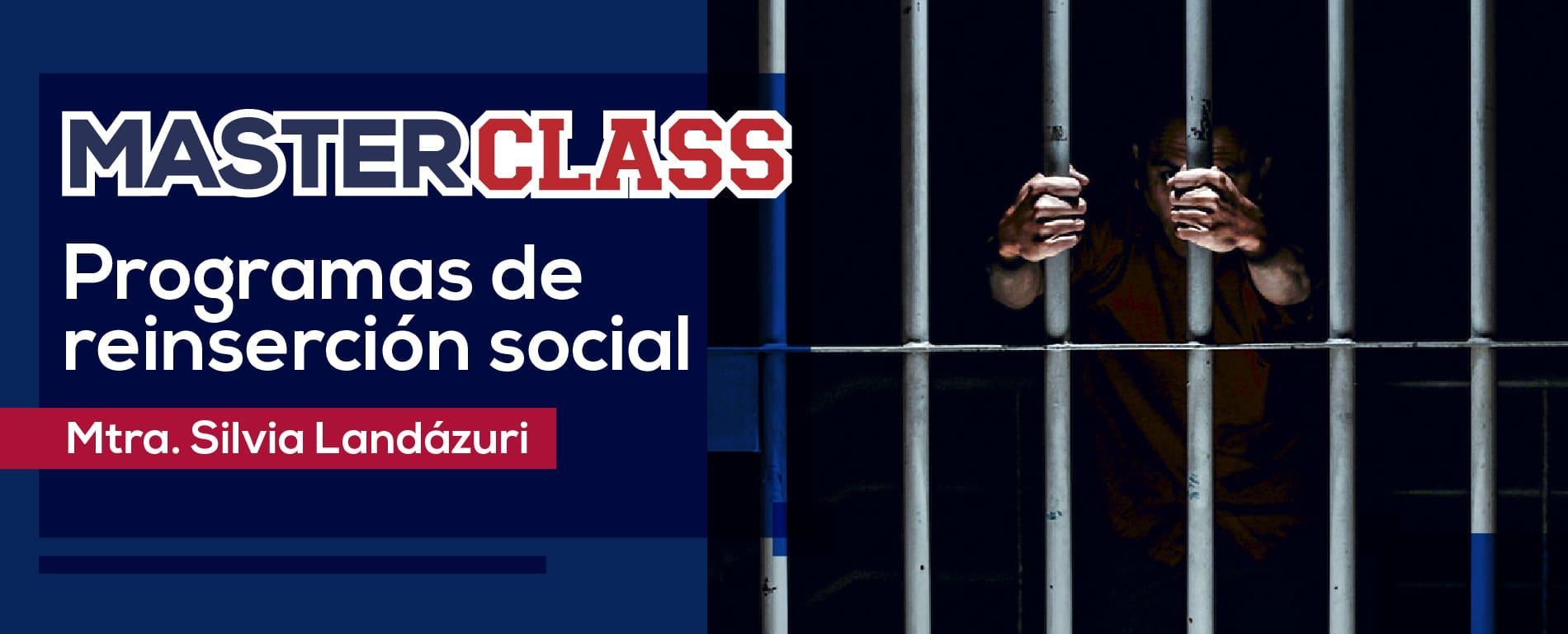 Masterclass - Programas de reinserción social