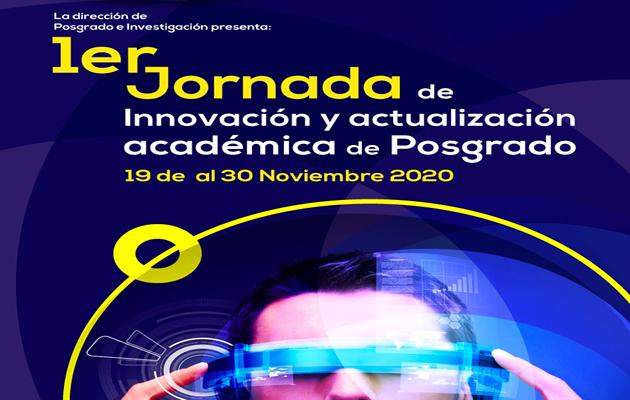 1er. Jornada de innovación y actualización académica de posgrado.